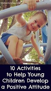 10 Activities to Help Young Children Develop a Positive ...