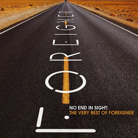No End In Sight The Very Best Of Foreigner — Foreigner