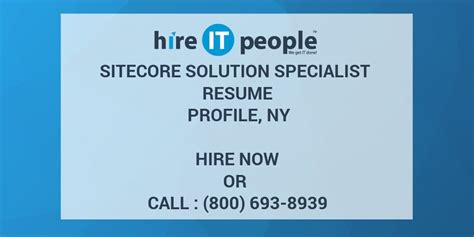 Sitecore Certified Developer Resume sitecore solution specialist resume profile ny hire it we get it done