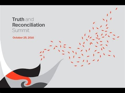 Truth And Reconciliation Summit Youtube