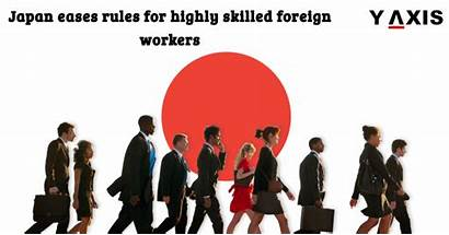 Japan Workers Foreign Skilled Rules Highly Jobs