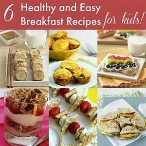 12 Healthy Breakfast and Snack Ideas for Kids | Life ...