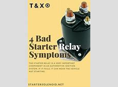 What are the symptoms of a bad starter relay? Quora