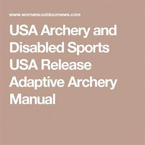 Usa Archery And Disabled Sports Usa Release Adaptive