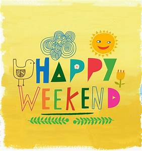 Happy Weekend De : happy weekend indian parenting motherhood blogger the champa tree ~ Eleganceandgraceweddings.com Haus und Dekorationen