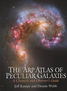 The Arp Atlas Of Peculiar Galaxies  A Chronicle And