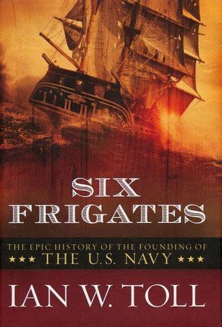 frigates  epic history   founding