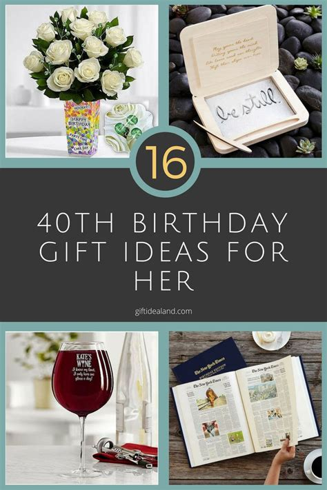 birthday gifts for 16 good 40th birthday gift ideas for her