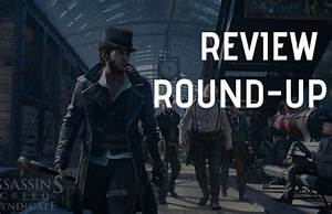 Assassin's Creed: Syndicate Review Roundup | TheTech52