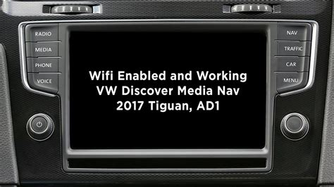 vw discover media 2017 wifi on tiguan ad1 2017 discover media