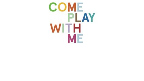 """Come Play With Me Come Play With Me  7"""" Singles Club On"""