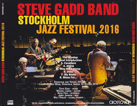 Steve Gadd Band / Stockholm Jazz Festival / 1cdr