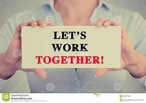 Let S Work It Out : businesswoman hands holding card sign with let 39 s work together stock image image of letter ~ Medecine-chirurgie-esthetiques.com Avis de Voitures