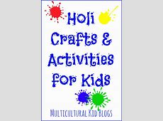 Holi Crafts and Activities for Kids – Multicultural Kid Blogs