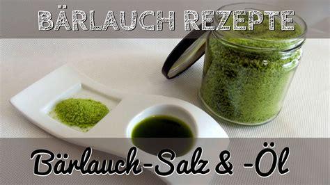 baerlauch rezepte selbst gemachtes baerlauch salz und