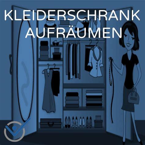 Kleiderschrank Sortieren Aufräumen by Kleiderschrank Aufr 228 Umen Und Ordnung Schaffen