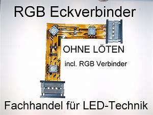 Led Streifen Verbinden : rgb led eckverbinder lichthaus halle ffnungszeiten ~ Articles-book.com Haus und Dekorationen