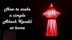 DIY - How to make simple akash kandil at home | Diwali ...