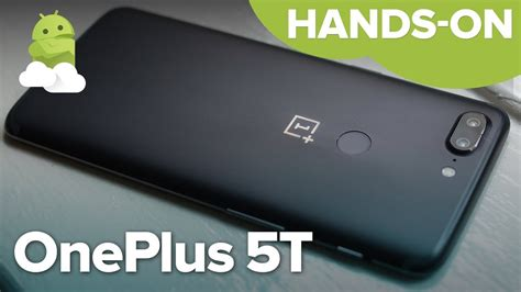 oneplus 5t on preview the 499 flagship