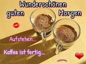 Lustige Guten Morgen Kaffee Bilder : wundersch nen guten morgen aufstehen kaffee ist ~ Frokenaadalensverden.com Haus und Dekorationen