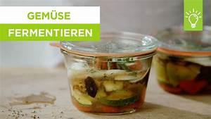 Gemüse Fermentieren Youtube : gem se fermentieren gem se einfach einlegen ~ A.2002-acura-tl-radio.info Haus und Dekorationen