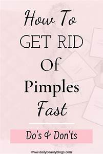 You Can Learn How To Get Rid Of Pimples Fast With These