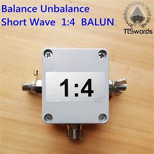 Shortwave Balance Unbalance 1 4 Short Wave Balun