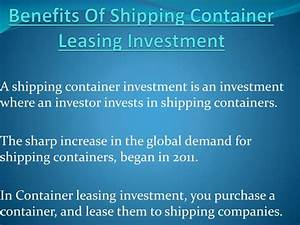 Ppt benefits of shipping container leasing investment for The benefits of having storage container homes