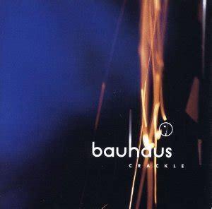 bauhaus best of crackle album