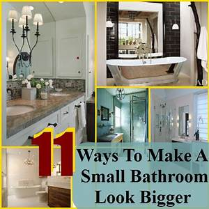 11 simple and easy ways to make a small bathroom look With how to make my bathroom look bigger