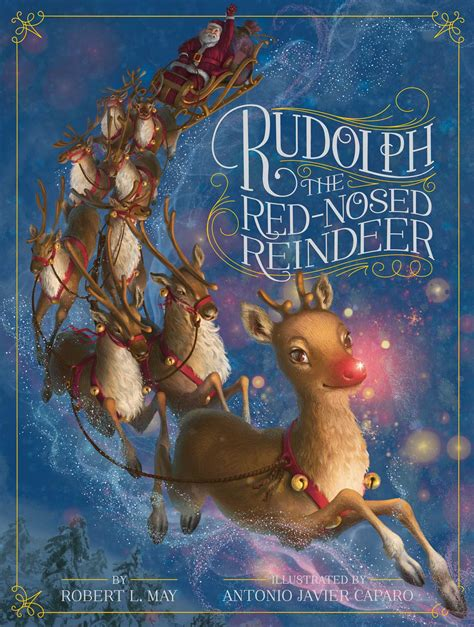 rudolph the red nosed reindeer book by robert l may antonio javier caparo official