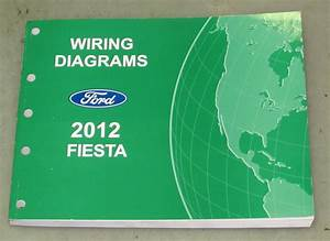 2012 Ford Fiesta Service Wiring Diagram Manual