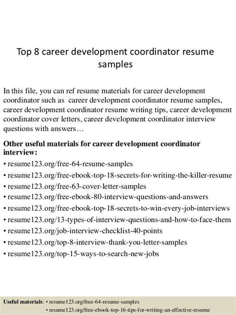 top 8 career development coordinator resume sles