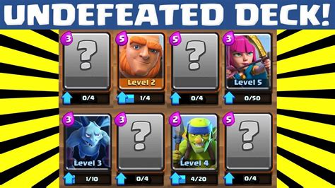 clash royale best deck for arena 2 how to be undefeated on clash royale must