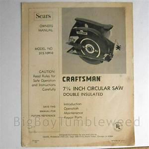 Vintage Sears Craftsman 7 1  4 U0026quot  Circular Saw Power Tool