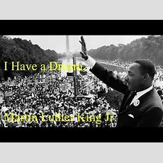 I Have A Dream, Martin Luther King Jr Full Speech Best Audio Youtube