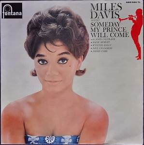 Miles Davis Sextet – Someday My Prince Will Come