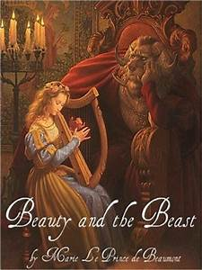 Beauty and the Beast by Jeanne-Marie Leprince de Beaumont ...