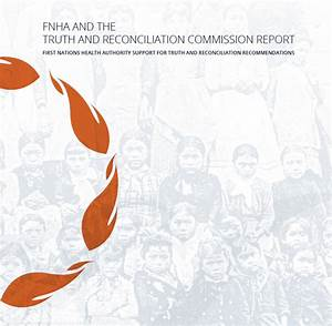 FNHA and the Truth and Reconciliation Commission Report