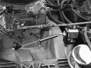 How To Install A Kick Down Switch To A 67 Chevelle 396