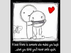 Who Someone Even Think You You Laugh You When Friend Ll Makes Never Again Smile 0