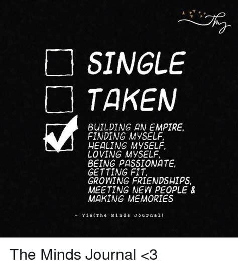 Single Taken Meme Single Taken Memes Of 2017 On Me Me Relationship