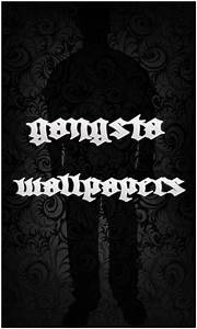 Free Gangsta Wallpapers APK Download For Android