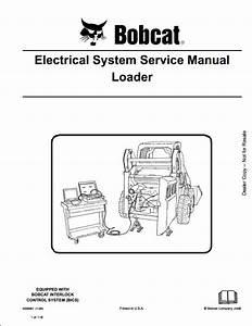 Bobcat Electrical System Skid Steer Loader Service Repair Workshop Manual