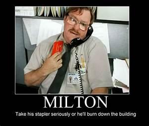 Office Space Milton Quotes. QuotesGram