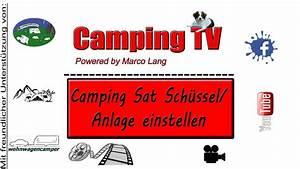 Sat Schüssel Ausrichten : camping sat sch ssel anlage einstellen youtube ~ Orissabook.com Haus und Dekorationen
