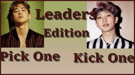 Pick One Kick One  Leaders Edition Youtube