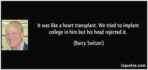 It was like a h... Barry Switzer Famous Quotes