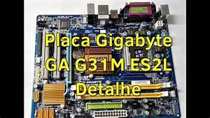 Placa M U00e3e Gigabyte Ga G31m Es2l Detalhe - Cmos Bios Data N U00c3o Atualiza
