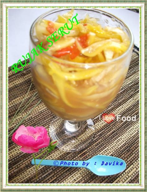 Sambal buah mangga tentu memiliki rasa pedas yang sama seperti jenis sambal yang lainnya. Buah Dapur Vika: Rujak Serut